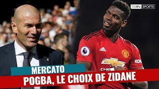 Mercato Real Madrid : Paul Pogba, le choix de Zinédine Zidane