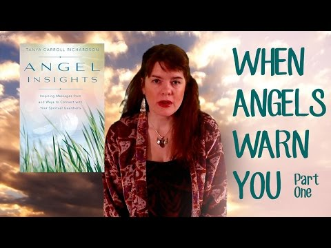 """When Angels Warn You (Part One)"" with Tanya Carroll Richardson"