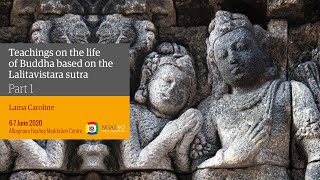 VESAK CELEBRATION – The life of Buddha based on the Lalitavistara sutra – 6/7 June 2020