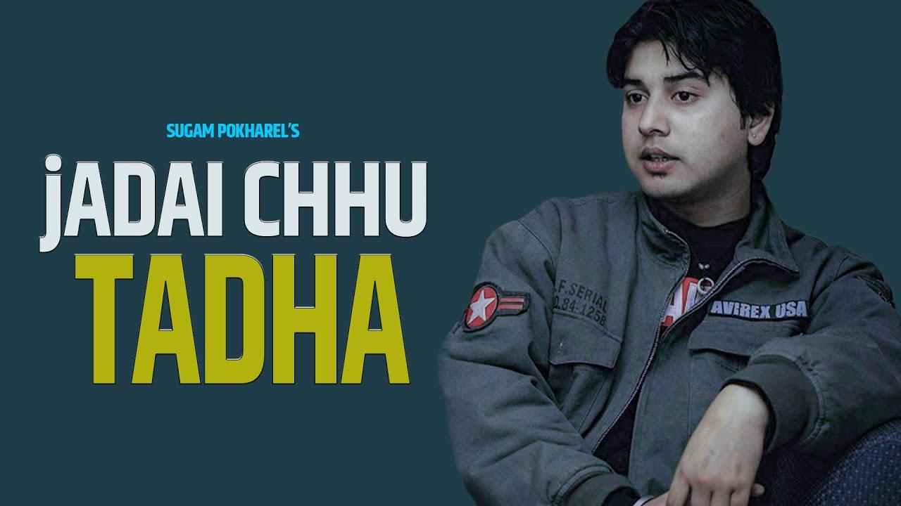 Download Sugam Pokharel - 1MB || JADAI CHU TADHA || Official Music Video