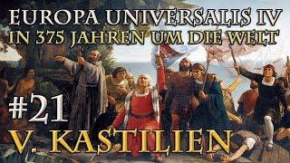 Let's Play Europa Universalis 4 – V. Kastilien #21: In den Anden (In 375 Jahren...)