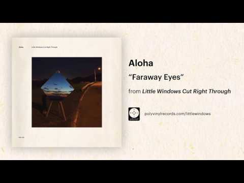 Aloha - Faraway Eyes [OFFICIAL AUDIO]