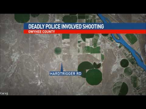 Owyhee County Deadly Officer Involved Shooting