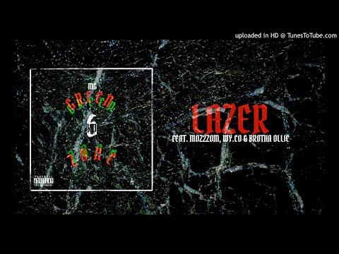 LAZER [Feat. MoZ2zom, Wy.co & Brotha Ollie]