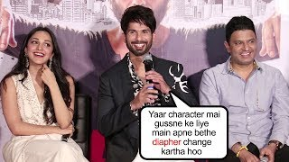 Shahid Kapoor FUNNY Reply To A FAN When Ask How He Get Into His Character