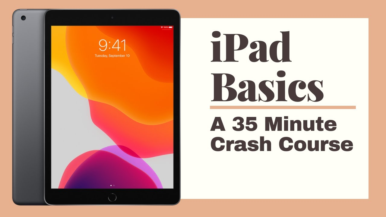 iPad Basics Full iPad Tutorial | A 35-Minute Course for Beginners and Seniors on How to Use an iPad
