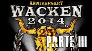 Metal Trip - #010 Wacken 2014 Pt. 3 (Review)