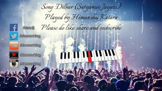 Dilbar instrumental Satyamev Jayate | Himanshu Katara |