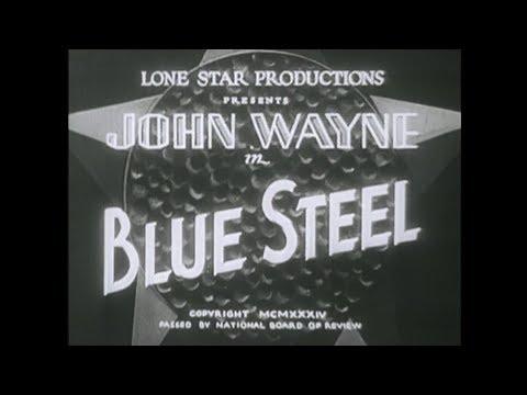 Blue Steel (1934) Good Quality John Wayne Yakima Canutt Gabby Hayes