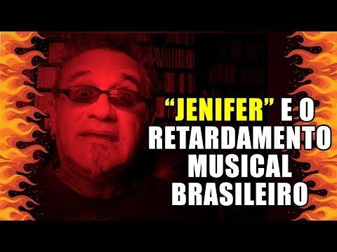 """""""Jenifer"""" e o Retardamento al Brasileiro"""