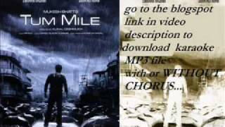 tum mile karaoke track mp3