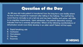 NCLEX Practice Questions: Dehydration in the Elderly (Labs/Health Promotion and Maintenance)