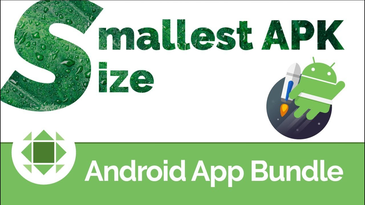 How to publish smaller apps with the Android App Bundle