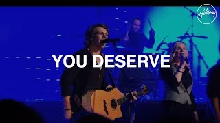 You Deserve - Hillsong Worship