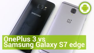 OnePlus 3 vs Samsung Galaxy S7 edge, confronto in italiano