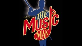 Meredith Willson The Music Man (FULL) 2003