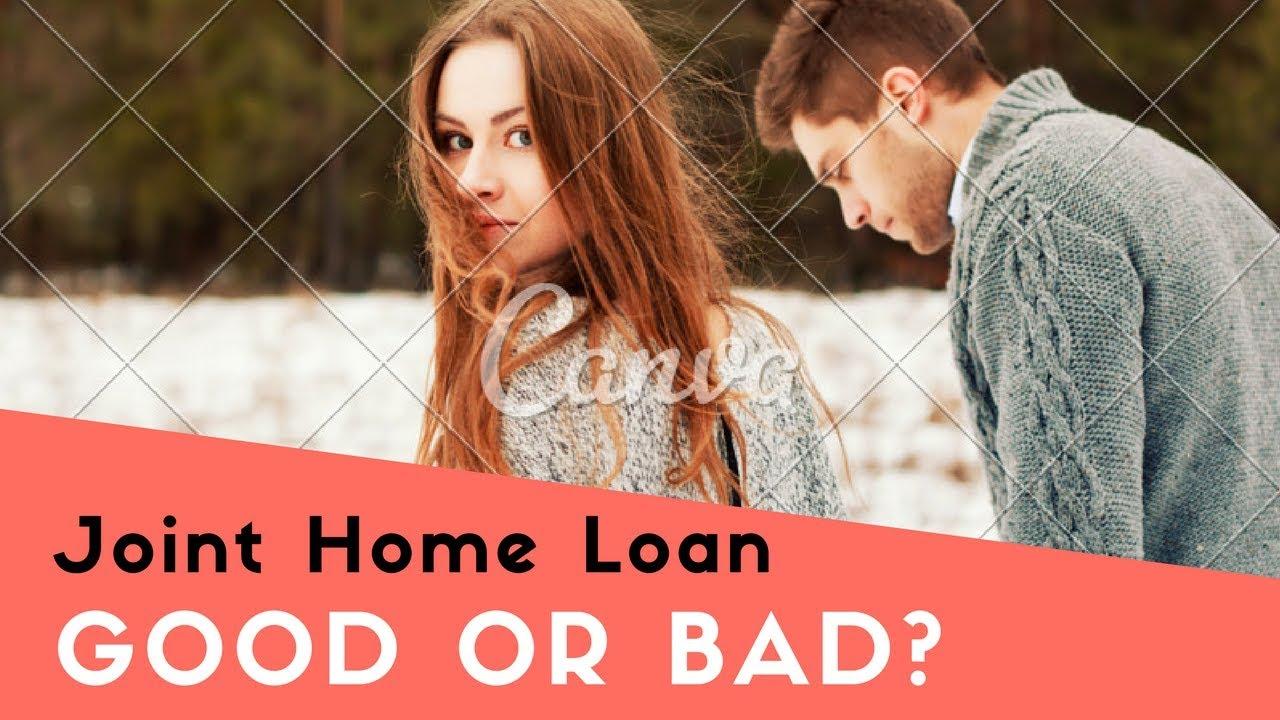 Joint Home Loan - Good or Bad ? - Subodh Gupta - YouTube