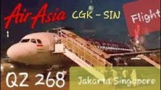 AirAsia QZ 268 Jakarta - Singapore | Now Everyone Can Fly - Flight Experience