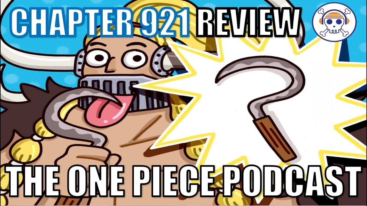 """The One Piece Podcast, Episode 542, """"Swordsicles!"""" (Chapter 921)"""