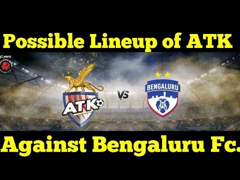Possible Line Up of ATK Against Bengaluru Fc || ISL || ATK  || ISL 2018-19 ||
