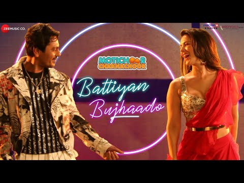 Battiyan Bujhaado - Motichoor Chaknachoor| Nawazuddin, Sunny | Jyotica Tangri, Ramji