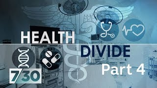 What does the future of medicine hold? - Health Divide Pt 4 | 7.30