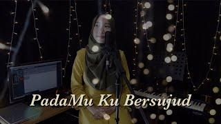 PADAMU KU BERSUJUD - AFGAN (COVER) BY MUSTIKA ANDINI