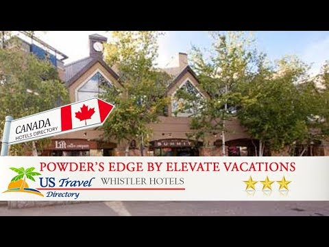 Powder's Edge by Elevate Vacations - Whistler Hotels, Canada