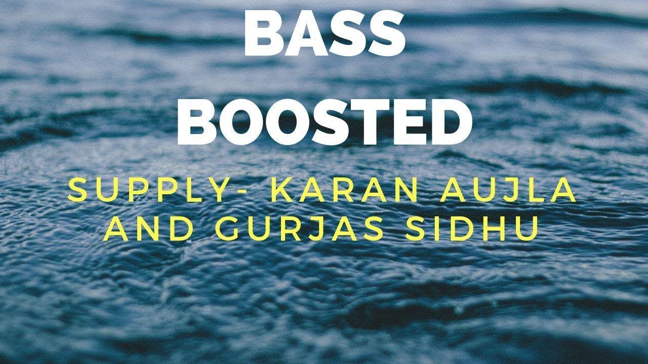 Download SUPPLY -Karan Aujla BASS BOOSTED Gurjas Sidhu Deep Jandu | Punjabi Songs | ST Studio | Ditto Music
