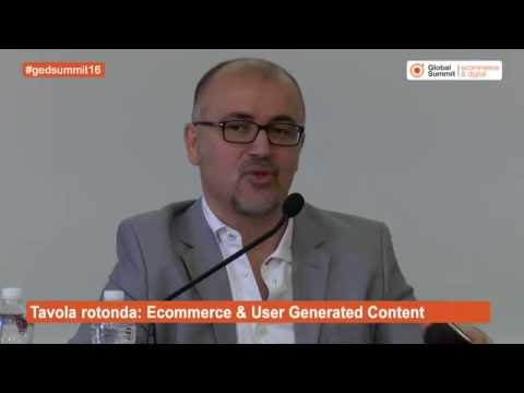 Tavola rotonda: Ecommerce & User Generated Content - Moderatore Claudio Gagliardini