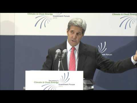 Secretary Kerry Kicks Off Climate and Clean Energy Investment Forum