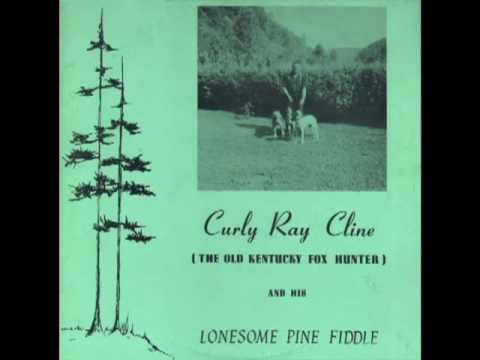 Curly Ray Cline And His Lonesome Pine Fiddlers [1981] - Curly Ray Cline