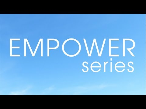 08/10/17 | 9:30am | The Empower Series Part 1 | Christina MacKay