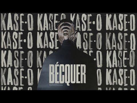 KASE.O - BÉCQUER feat. ARA MALIKIAN (Prod. Acción Sanchez)