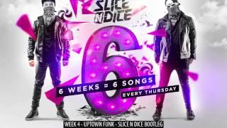 Mark Ronson - Uptown Funk ft. Bruno Mars (Slice N Dice Bootleg) Mp3