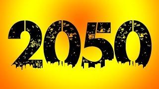 Todo esto pasará antes del 2050.