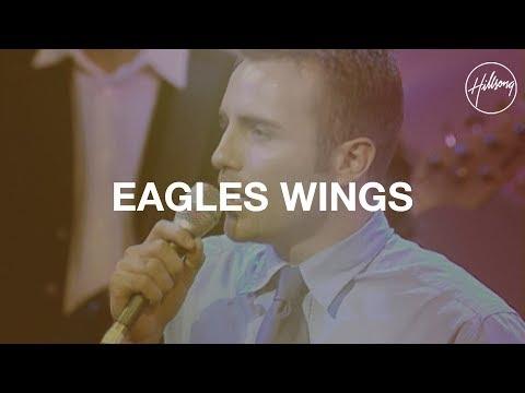 Eagle's Wings - Hillsong Worship