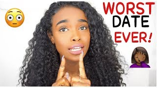 GRWM/STORYTIME:  WORST DATE EVER!