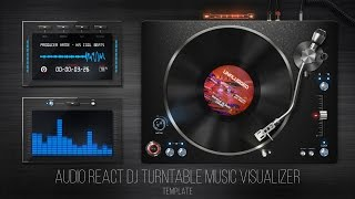 Audio React DJ Turntable Music Visualizer - After Effects Template