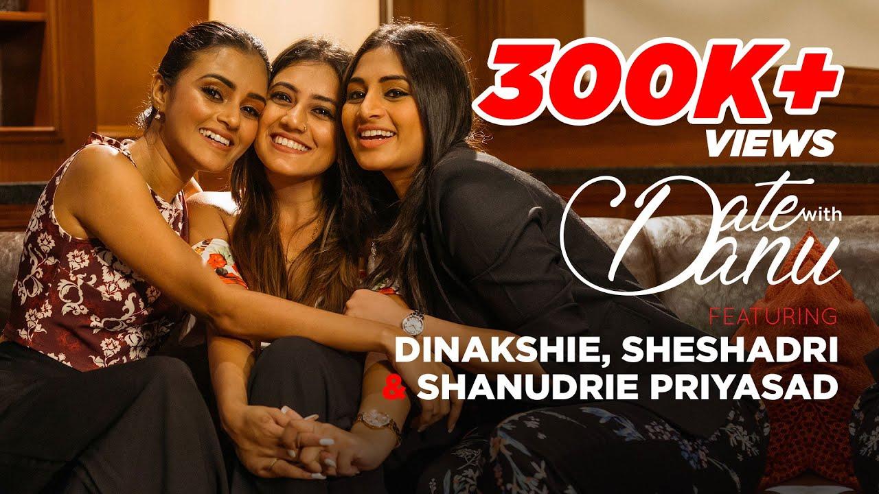 Download Date With Danu | Dinakshie, Sheshadri & Shanudrie Priyasad