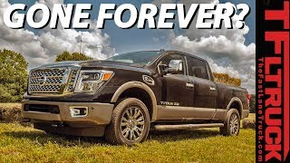 BREAKING NEWS: Nissan Kills Off The Titan XD Diesel - 2020 Models Going Gas Only
