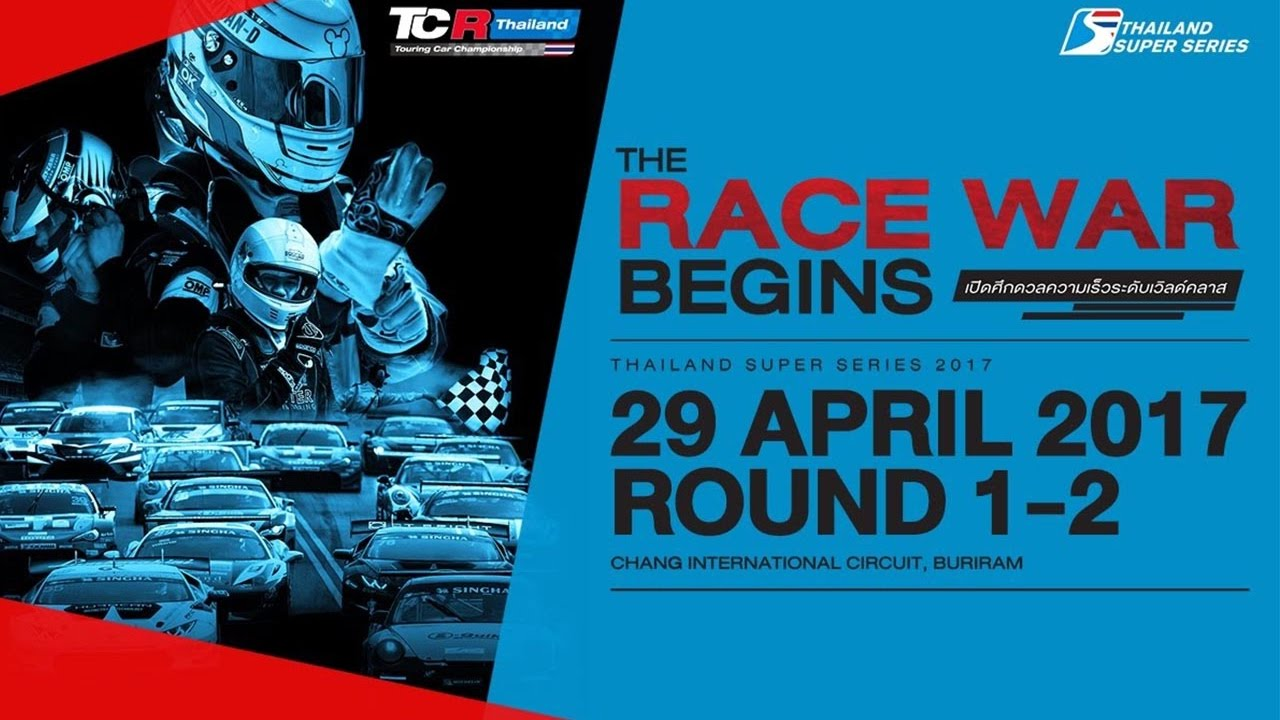 [ RE-LIVE ] Thailand Super Series 2017 : Round 1 Chang International Circuit , Buriram 29/4/2017