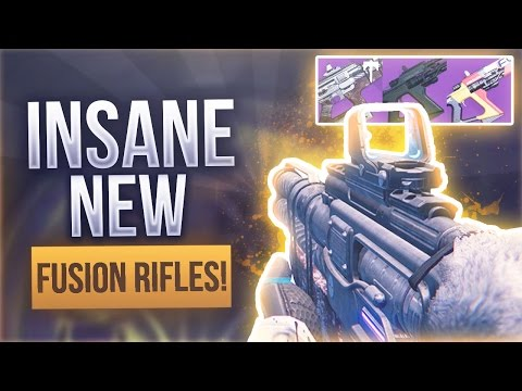 Destiny INSANE NEW FUSION RIFLES