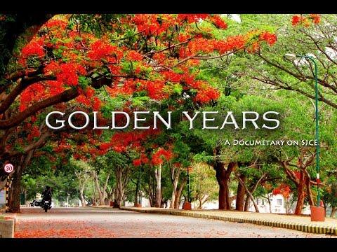 Golden Years - A Documentary On SJCE