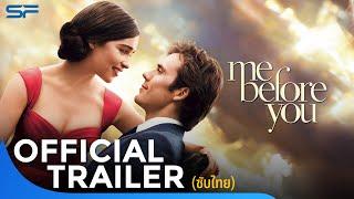 ตัวอย่าง Me Before You  -  Trailer F2 ซับไทย
