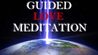Guided Meditation for LoveRelationship Healing Meditation POWERFUL!