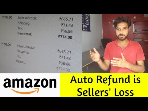 Amazon - Auto Refund Is Sellers' Loss