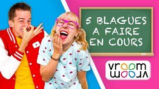 5 BLAGUES À FAIRE EN COURS !