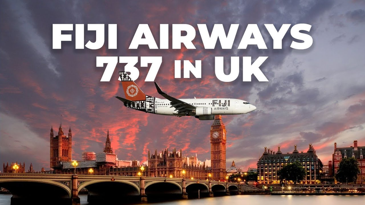 Why A Fiji Airways Boeing 737 Was Spotted In Great Britain
