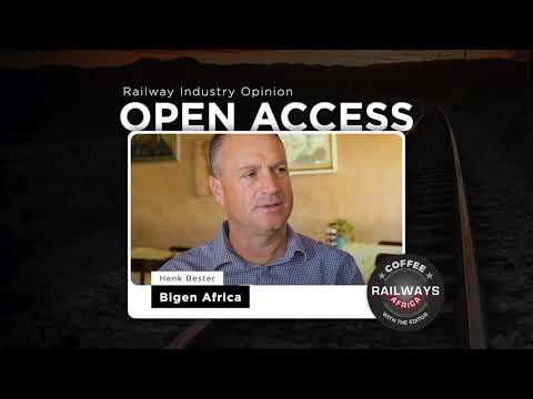Railway Industry Opinion On Open Access - Bigen Africa